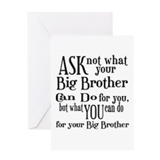 Ask Not Big Brother Greeting Card