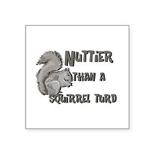 nuttier than squirrel turd black.png Square Sticke