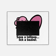 lick a beaver.psd Picture Frame