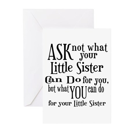 Ask Not Little Sister Greeting Cards (Pk of 10)