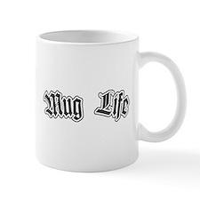 Small Mug Life Small Mug