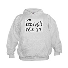 "Black ""My Brother Did It"" Hoodie"