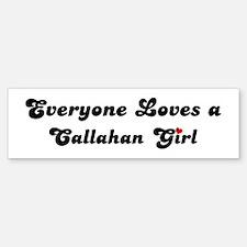 Callahan girl Bumper Bumper Bumper Sticker