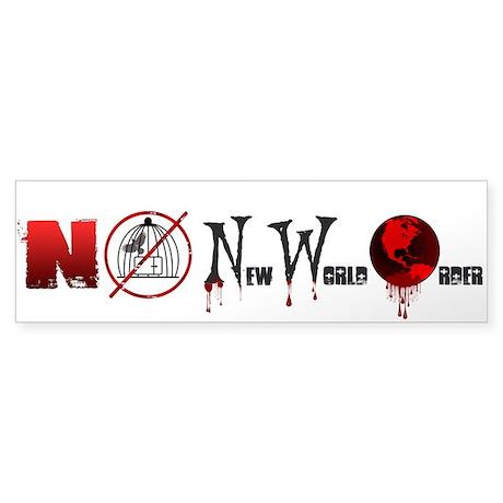 NO New World Order Bumper Sticker