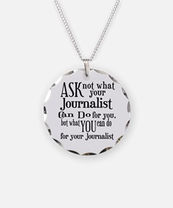 Ask Not Journalist Necklace