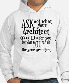 Ask Not Architect Hoodie