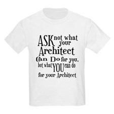 Ask Not Architect T-Shirt