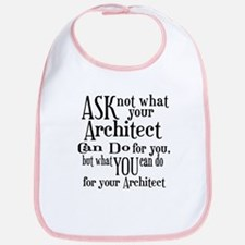 Ask Not Architect Bib