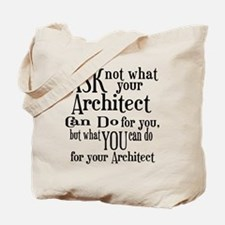 Ask Not Architect Tote Bag