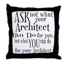 Ask Not Architect Throw Pillow