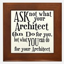 Ask Not Architect Framed Tile