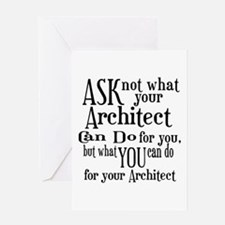 Ask Not Architect Greeting Card