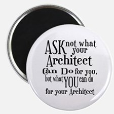 Ask Not Architect Magnet