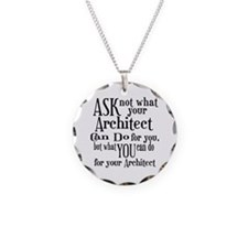 Ask Not Architect Necklace