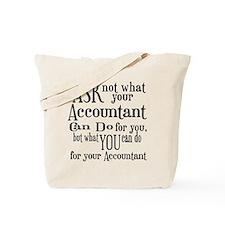 Ask Not Accountant Tote Bag