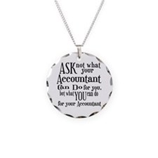 Ask Not Accountant Necklace