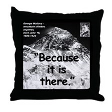 Mallory Because Quote 2 Throw Pillow