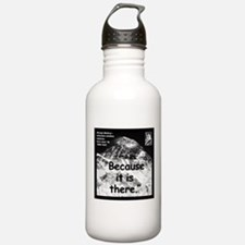 Mallory Because Quote 2 Water Bottle