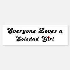 Soledad girl Bumper Bumper Bumper Sticker