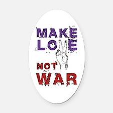 Make Love not War Oval Car Magnet