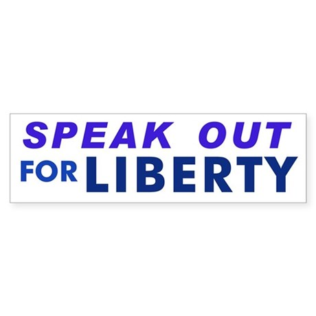 Speak Out for Liberty Bumper Sticker