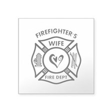 "Firefighter Wife Square Sticker 3"" x 3"""