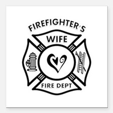 """Firefighter Wife Square Car Magnet 3"""" x 3&quo"""