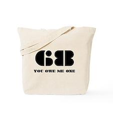 68 YOU OWE ME ONE Tote Bag