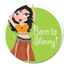 born to shimmy.png Round Car Magnet