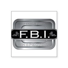"f_b_i_female_inspector.jpg Square Sticker 3"" x 3"""