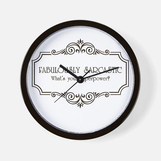Fabulously Sarcastic Wall Clock