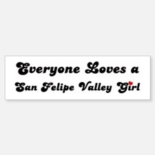San Felipe Valley girl Bumper Bumper Bumper Sticker