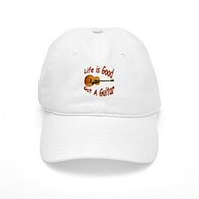 Life Is Good Got A Guitar Baseball Cap