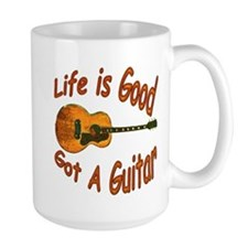 Life Is Good Got A Guitar Ceramic Mugs