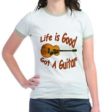 Life Is Good Got A Guitar T
