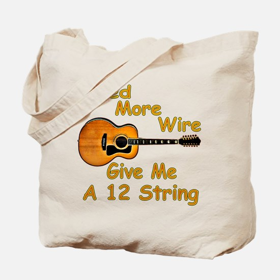 Give Me A 12 String Tote Bag