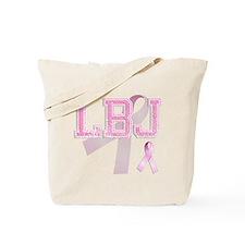 LBJ initials, Pink Ribbon, Tote Bag