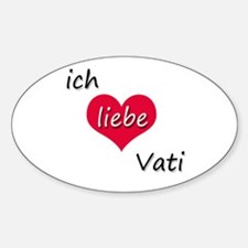 Ich liebe Vati German I love Daddy Decal