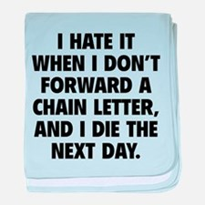 Forward A Chain Letter baby blanket