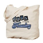 Horn if you're Honky Tote Bag