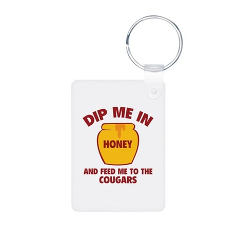 Feed Me To The Cougars Aluminum Photo Keychain