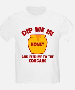 Feed Me To The Cougars T-Shirt