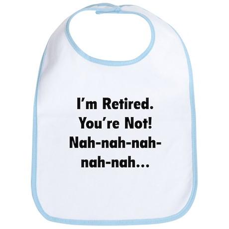 I'm Retired Bib