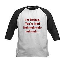 I'm Retired Tee