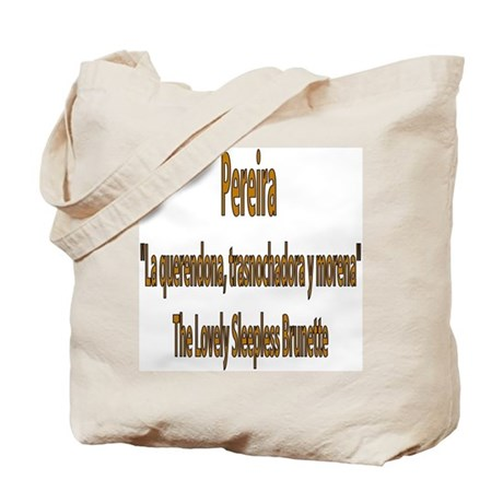 Pereira frases colombianas Tote Bag