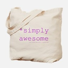 *simply awesome (fuschia) Tote Bag