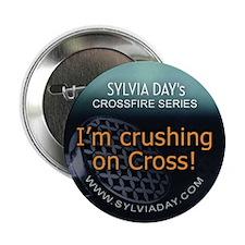 "Crushing on Cross 2.25"" Button"