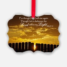 Lord will be my Light Ornament