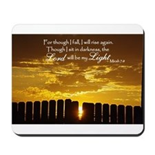 Lord will be my Light Mousepad