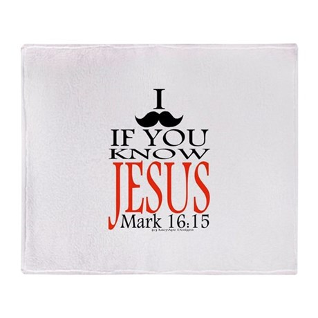 I Mustache If You Know Jesus Throw Blanket